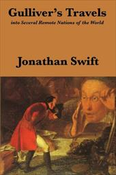Gulliver's Travels: Into Several Remote Nations of the World: Complete and Unabridged - Swift, Jonathan