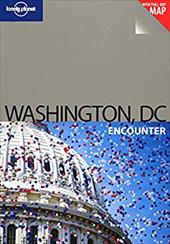 Lonely Planet Washington, DC Encounter [With Pull-Out Map] - Karlin, Adam