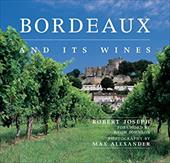 Bordeaux and Its Wines - Joseph, Robert / Alexander, Max / Johnson, Hugh