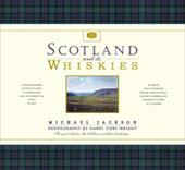 Scotland and Its Whiskies - Jackson, Michael / Wright, Harry Cory