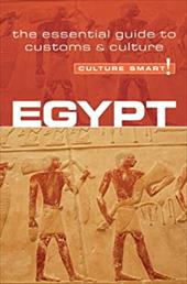 Egypt - Culture Smart!: The Essential Guide to Customs & Culture - Zayan, Jailan