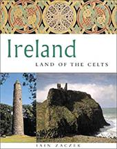 Ireland: Land of the Celts - Zaczek, Iain