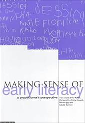 Making Sense of Early Literacy: A Practitioner's Perspective - David, Tricia / Raban, Bridie / Ure, Christine