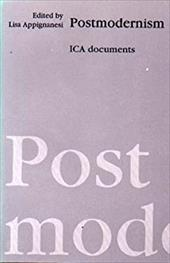 Postmodernism: Ica Documents - Appignanesi, Lisa