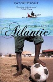 The Belly of the Atlantic - Diome, Fatou / Norman, Lulu / Schwartz, Ros