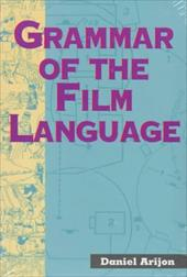 Grammar of the Film Language - Arijon, Daniel