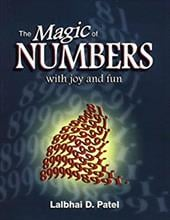The Magic of Numbers with Joy and Fun - Patel, Lalbhai D.
