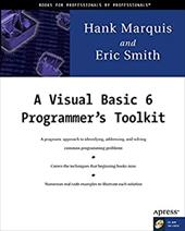 A Visual Basic 6 Programmer's Toolkit [With CDROM] - Smith, Eric / Marquis, Hank