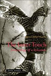 The Inner Touch: Archaeology of a Sensation - Heller-Roazen, Daniel