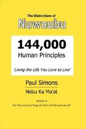 Distinctions of Nuwaubu, 144,000 Human Principles - Simons, Paul