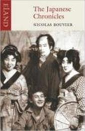 The Japanese Chronicles - Bouvier, Nicolas / Dickerson, Anne