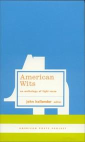 American Wits: An Anthology of Light Verse - Various / Hollander, John