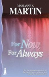 For Now, for Always - Martin, Marianne K.