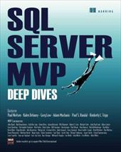 SQL Server MVP Deep Dives - Nielsen, Paul / Delaney, Kalen / Low, Greg