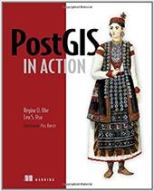 PostGIS in Action - Obe, Regina O. / Hsu, Leo / Ramsey, Paul