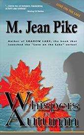 Whispers in Autumn - Pike, M. Jean