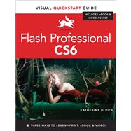 Flash Professional CS6 Visual QuickStart Guide - Ulrich, Katherine