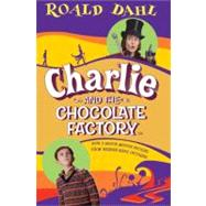 Charlie  &  Chocolate Factory movie novel - Dahl, Roald (Author); Blake, Quentin (Illustrator)