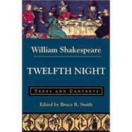 Twelfth Night Texts and Contexts - Shakespeare, William; Lothian, J.M.