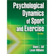 Psychological Dynamics of Sport and Exercise - 3rd Edition - Gill, Diane
