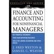 Finance and Accounting for Nonfinancial Managers - Weaver, Samuel; Weston, J. Fred