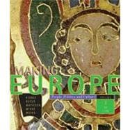 Making Europe; People, Politics, and Culture Volume 1 to1790 - Kidner, Frank L.; Bucur, Maria; Mathisen, Ralph; McKee, Sally; Weeks, Theodore R.