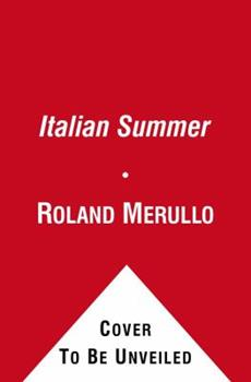 The Italian Summer: Golf, Food, and Family at Lake Como - Merullo, Roland
