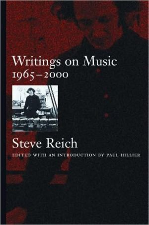 Writings on Music, 1965-2000 - Steve Reich, Paul Hillier