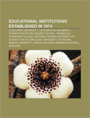 Educational Institutions Established In 1974