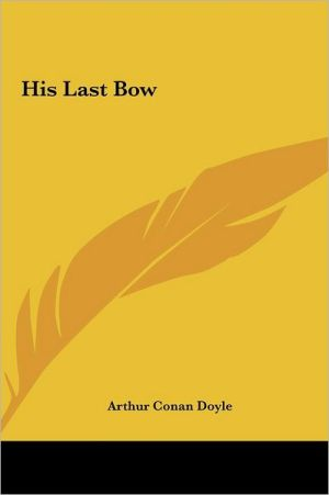 His Last Bow - Arthur Conan Doyle