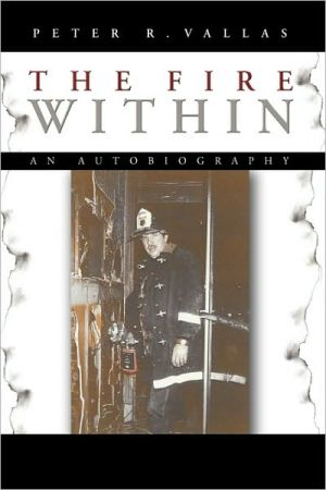 The Fire Within - Peter R. Vallas