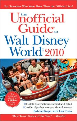 The Unofficial Guide Walt Disney World 2010 - Bob Sehlinger