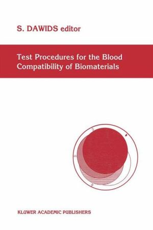 Test Procedures for the Blood Compatibility of Biomaterials