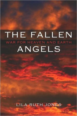 The Fallen Angels - Lila Ruth Jones