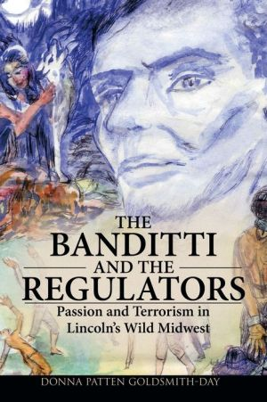 The Banditti And The Regulators