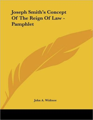 Joseph Smith's Concept of the Reign of Law - Pamphlet