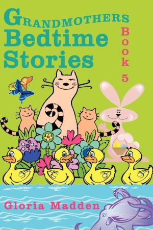 Grandmothers Bedtime Stories: Book 5