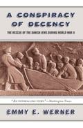 A Conspiracy Of Decency - Emmy E. Werner