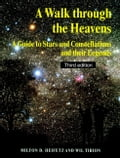 A Walk Through the Heavens: A Guide to Stars and Constellations and Their Legends - Heifetz, Milton D.
