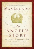 An Angel's Story - Max Lucado