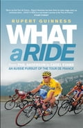 What A Ride - Rupert Guinness