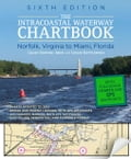 Intracoastal Waterway Chartbook Norfolk to Miami, 6th Edition - Kettlewell, John