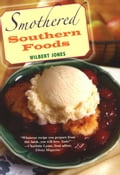 Smothered Southern Foods - Wilbert Jones