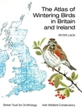 The Atlas of Wintering Birds in Britain and Ireland - Peter Lack