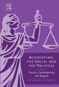 Accounting, the Social and the Political: Classics, Contemporary and Beyond - Macintosh, Norman B.