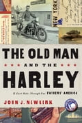 The Old Man and the Harley - John Newkirk