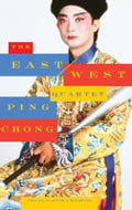 The East/West Quartet - Jessica Hagedorn, Ping Chong
