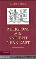 Religions of the Ancient Near East - Snell, Daniel C.