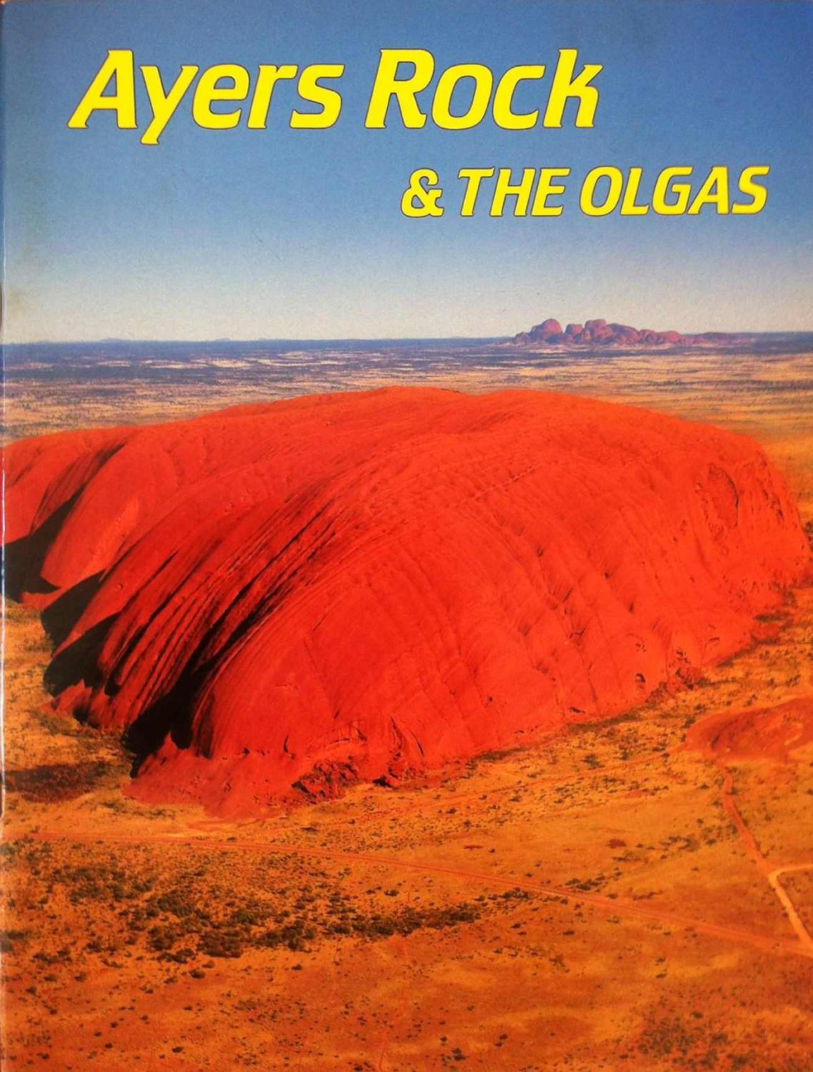 Ayers Rock & The Olgas