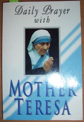 Jesus, the Word to be Spoken: Daily Prayer with Mother Teresa - Prayers and Meditations for Every Day of the Year